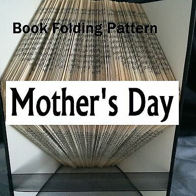 Book folding art Mother's Day book folded Pattern  (pattern only)