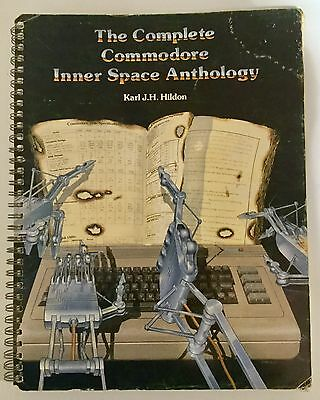 The Complete Commodore Inner Space Anthology, by Karl J.H. Hildon