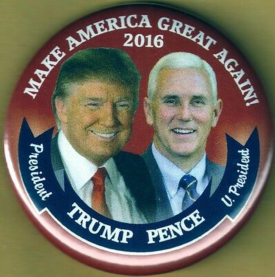 Donald Trump Mike Pence 2016 Presidential Campaign Pinback Button