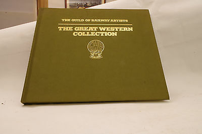 The Guild of Railway Artists. The Great Western Colection