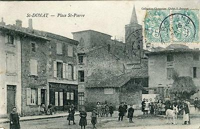 CPA 26 SAINT DONAT PLACE SAINT PIERRE (cpa animée pas courante