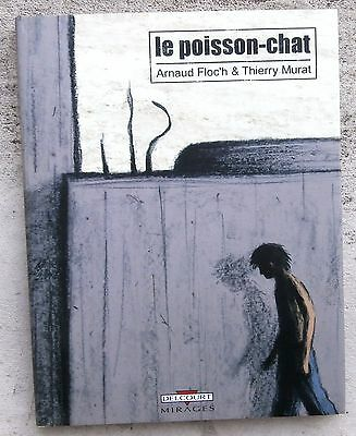 Le Poisson-chat  EO 2008 + Jaquette Neuf Arnaud Floc'h Thierry Murat