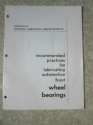 Original Front Wheel Bearing Service Manual 1959 Practices & Lubrication