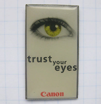 CANON / TRUST YOUR EYES .................. Pin (122k)