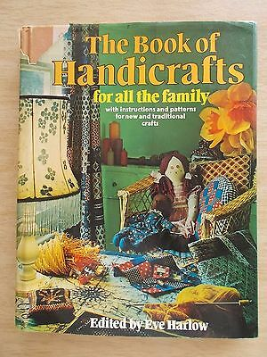 The Book of Handicrafts For All the Family~Patterns~Knit~Crochet~Macrame~Toys...