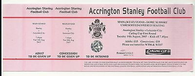ACCRINGTON STANLEY v LEICESTER CITY  14.08.07 CARLING CUP FULL TICKET