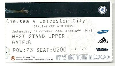 CHELSEA v LEICESTER CITY  31.10.07 CARLING CUP USED TICKET STUB