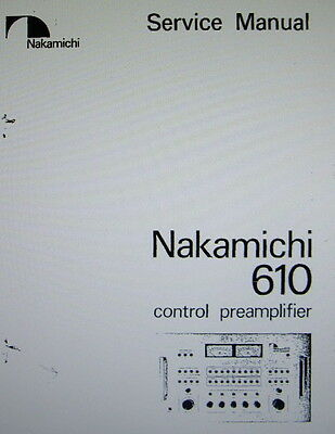 Nakamichi 610 Stereo Control Preamp Service Manual Inc Schems Printed English