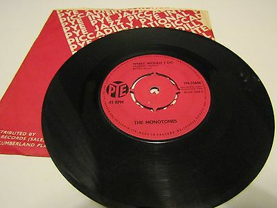 """The Monotones - What Would I Do  7"""" Vinyl Single 1964 Pye Records 7N.15608"""