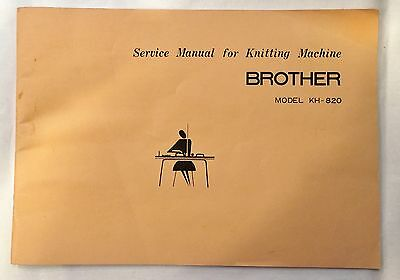 Service Manual for Knitting Machine Brother Model KH-820