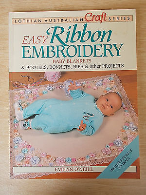 Easy Ribbon Embroidery~Baby Blankets~Bootees~Bonnets~Bibs~Lothian Craft~E O'Neil
