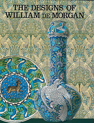 THE DESIGNS OF WILLIAM DE MORGAN by Martin Greenwood