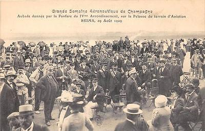 CPA 51 REIMS Gde SEMAINE AVIATION 1909 AUBADE DONNEE PAR LA FANFARE DU IVe ARRON