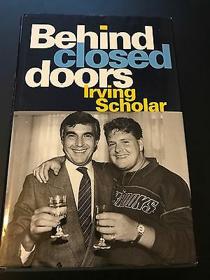 SIGNED Behind Closed Doors, Irving Scholar. Spurs