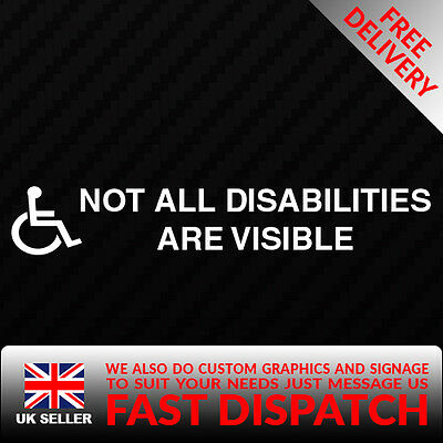 Not All Disabilities are Visible lSticker-Disability Sign Wheelchair stickers
