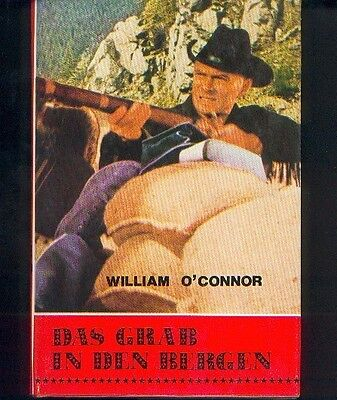 "O'Connor, William  ""Das Grab in den Bergen""   (Zust. 0-)   kLb"
