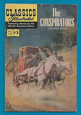 Classics Illustrated Comic The Conspirators by Alexandre Dumas #137   #787