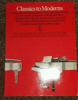 Classics To Moderns Piano Book.