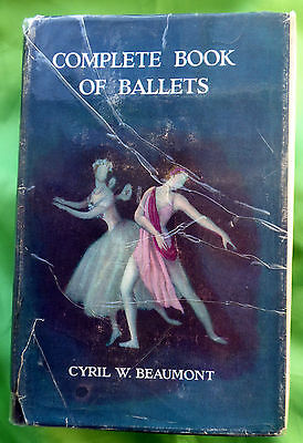 Complete Book Of Ballets By Cyril W. Beaumont: This Edition Has 1106 Pages Used.