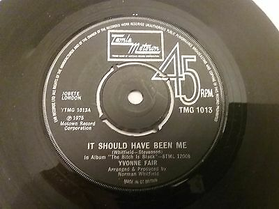 YVONNE FAIR IT SHOULD HAVE BEEN ME / YOU CAN'T JUDGE A BOOK uk motown 1013 45rpm