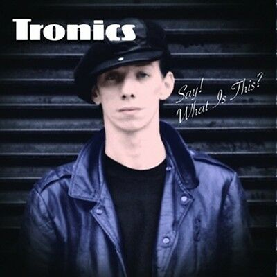 Say! What's This? - TRONICS [LP]