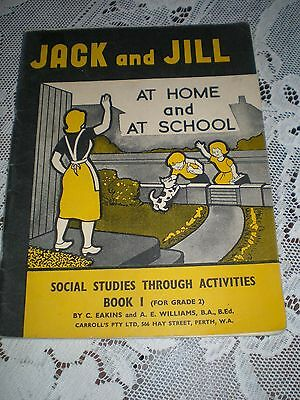 Jack And Jill At Home And At School / State School Reader, Perth, W.a