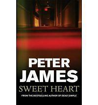Sweet Heart by Peter James (Paperback, 2005)