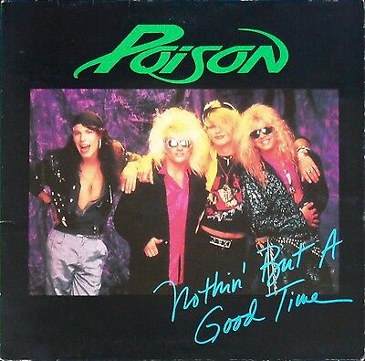 "Poison – Nothin' But A Good Time 12"" – Gatefold – 12 CLG 486 – VG"