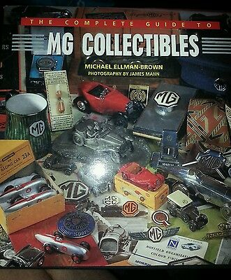 The Complete Guide to: Mg Collectables by Mike Ellman-Brown (Hardback, 1997)