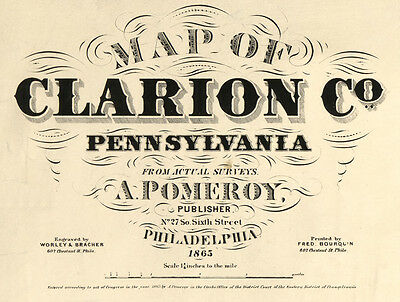 1865 Map of Clarion County PA Oil Wells Genealogy Farm Tracts Grist Mills