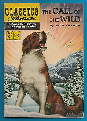Classics Illustrated Comic Book # 91. The Call of the Wild  #322