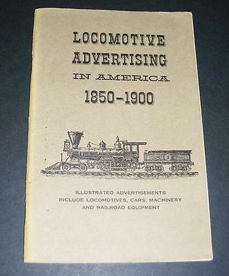 Old Book Of American Locomotive Advertising 1850-1900 - Dated 1960.