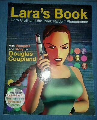 Laras Book Lara Croft and the Tomb Raider Phenomenon Tomb Raider 1 + 2 Guide.