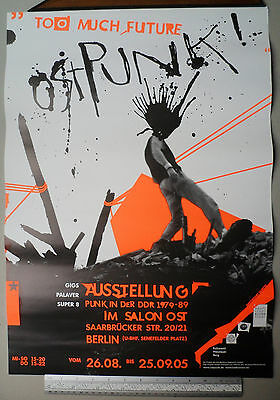 """OSTPUNK / TOO MUCH FUTURE : Poster, legendary exhibition """"Punk in the GDR"""", 2005"""
