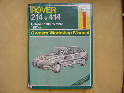 ROVER 214 & 414 Haynes Manual, Owners Workshop Manual, 1989 to 1992. 1397cc