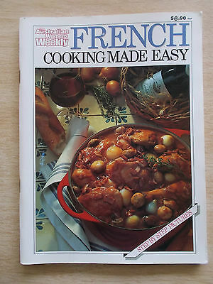 Australian Women's Weekly~FRENCH Cooking Made Easy~ Recipes~Cookbook~128pp P/B~
