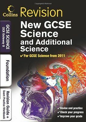GCSE Science & Additional Science OCR Gateway B Foundation: Revision Guide...