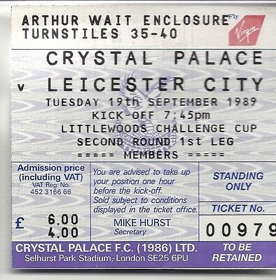 CRYSTAL PALACE v LEICESTER CITYT 19.09.89 LITTLEWOODS CUP USED TICKET STUB