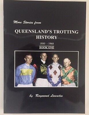 More Stories of Queensland's Trotting History by Raymond Lowndes (Paperback,...