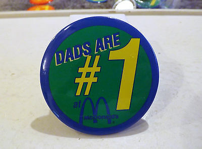 3 Inch Metal McDonalds Pin - Dads Are #1 at McDonalds