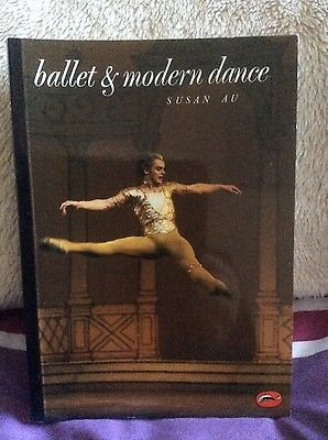 Paperback Book Ballet and Modern Dance by Susan Au Illustrated
