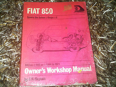FIAT 850 Saloon Coupe S Haynes Owners Workshop Manual 843cc 903cc
