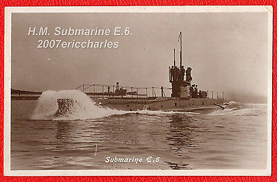 P/C Royal Navy Submarine E6 of 1913. Mined off Harwich, Essex in 1915.
