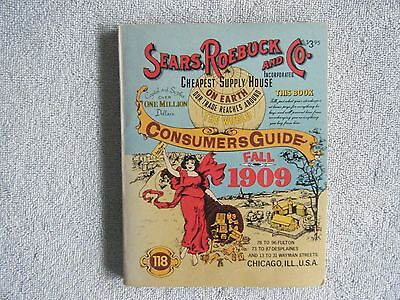 1979 Reprint of 1909 Sears Roebuck & Co. Consumer Guide Fall Catalog