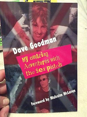 Sex Pistols Punk, Dave Goodman my adventures with the pistols book