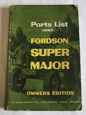 Illustrated Parts List 1960 Fordson Super Major Owners Edition