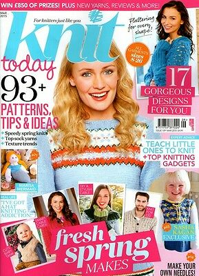 Knit Today Magazine Issue 109  March 2015. Free Gifts Included