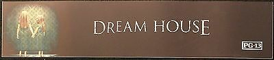Dream House, Large (5X25) Movie Theater Mylar Banner/Poster