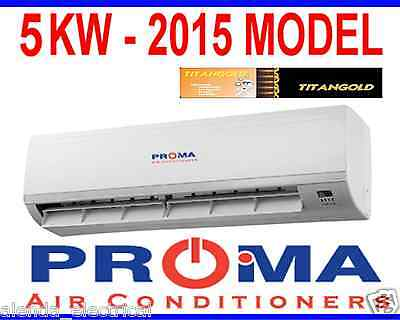 BRAND NEW PROMA 5kw REVERSE CYCLE SPLIT SYSTEM AIR CONDITIONER