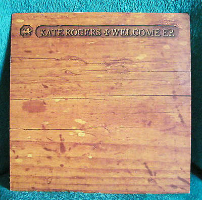 "Kate Rogers - 10"" Vinyl Ep - Welcome"